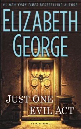Just One Evil Act (Inspector Lynley Series #18)