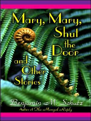 Mary, Mary, Shut the Door and Other Stories