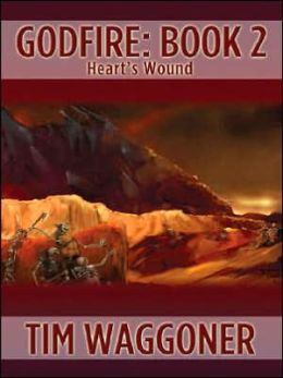 Godfire: Book 2: Heart's Wound