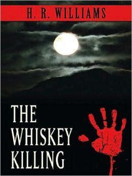 The Whiskey Killing