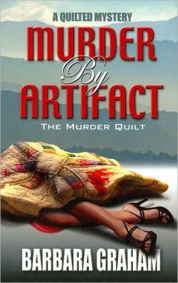 Murder by Artifact: The Murder Quilt