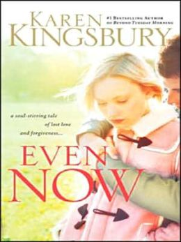 Even Now (Even Now Series #1)