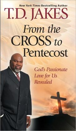From the Cross to Pentecost: God's Passionate Love for Us Revealed