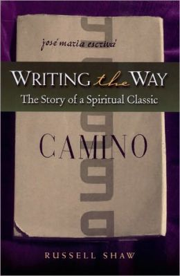 Writing the Way: The Story of a Spiritual Classic