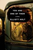 Book Cover Image. Title: You Are One of Them, Author: Elliott Holt
