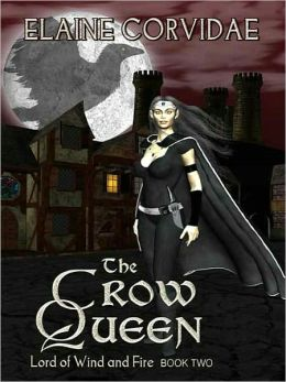 The Crow Queen [Lord of Wind and Fire Book 2]