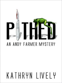 Pithed [An Andy Farmer Mystery]