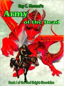 Army of the Dead [Red Knight Chronicles Book 1]