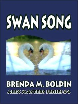 Swan Song [Alex Masters Series Book 4]