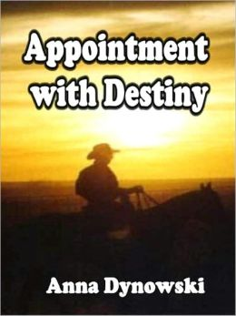 Appointment with Destiny