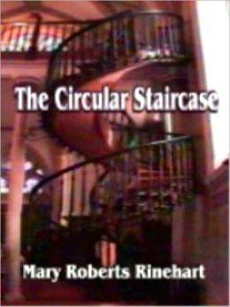 The Circlular Staircase