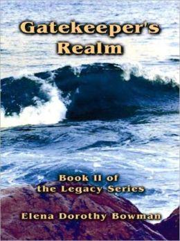 Gatekeeper's Realm (Legacy Series #2)