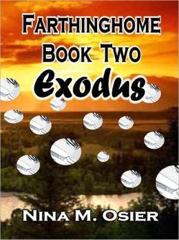 Exodus [Farthinghome Book 2]