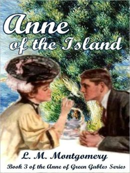 Anne of the Island [Anne of Green Gables Series Book 3]