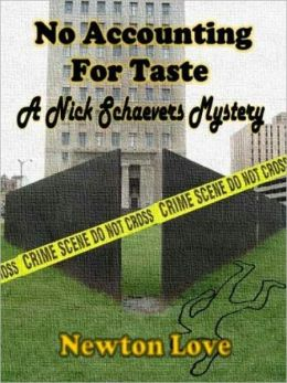 No Accounting for Taste [A Nick Schaevers Mystery]