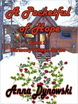 A Pocketful of Hope Harmony Village Series, Vol.3
