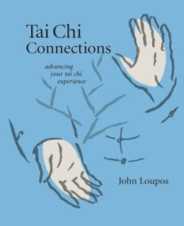 Tai Chi Connections: Advancing Your Tai Chi Experience
