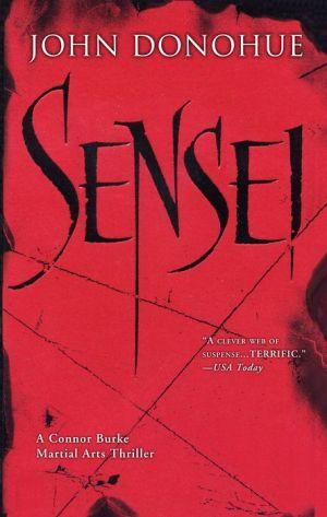 Sensei: A Connor Burke Martial Arts Thriller