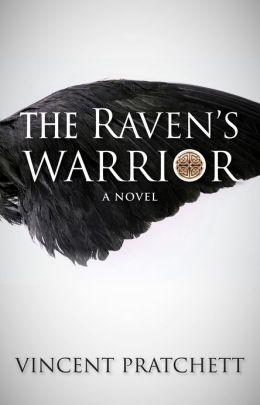 The Raven's Warrior: A Novel