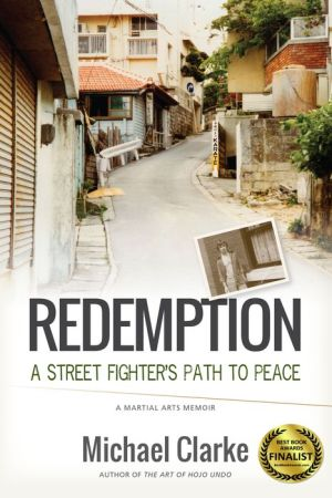 Redemption: A Street Fighter's Path to Peace
