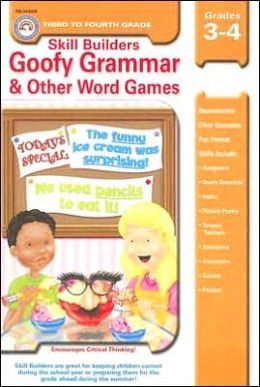 Goofy Grammar and Other Word Games, Grades 3-4: Skill Builders