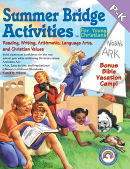 Summer Bridge Activities for Young Christians P-K