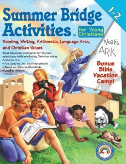 Summer Bridge Activities for Young Christians 1-2