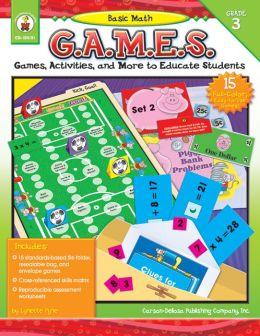 Basic Math G. A. M. E. S. Grade 3