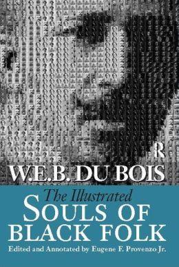 The Illustrated Souls of Black Folk