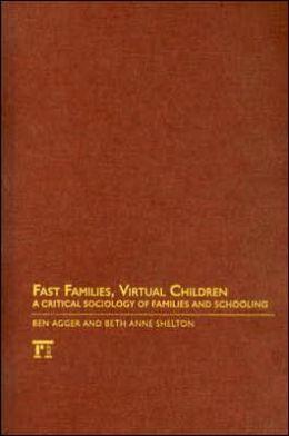 Fast Families, Virtual Children