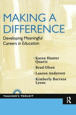 Making a Difference: Developing Meaningful Careers in Education