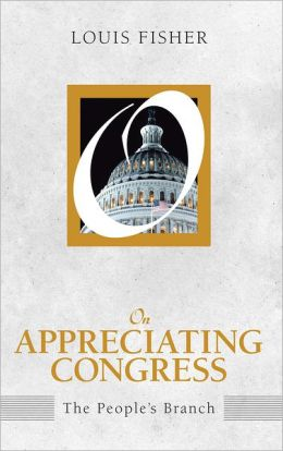On Appreciating Congress: The People's Branch
