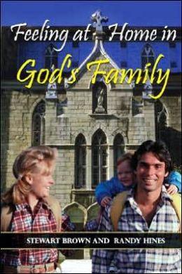 Feeling at Home in God's Family