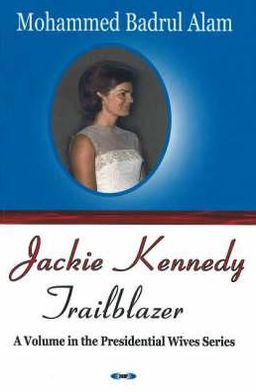 Jackie Kennedy - Trailblazer