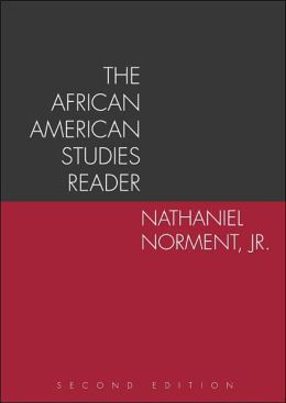 The African American Studies Reader