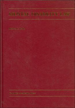 Mental Disability Law: Cases and Materials (Second Edition)