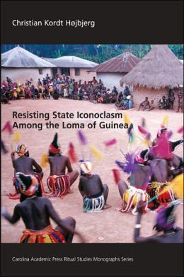 Resisting State Iconoclasm among the Loma of Guinea