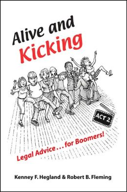 Alive and Kicking: Legal Advice...for Boomers!