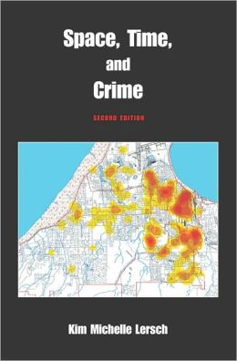 Space, Time, and Crime, Second Edition