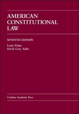 American Constitutional Law, Seventh Edition