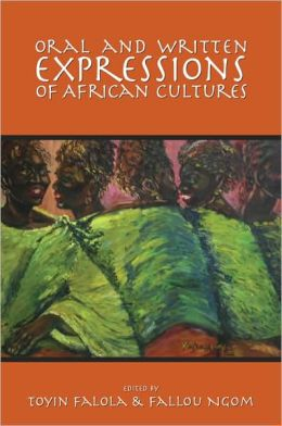 Oral and Written Expressions of African Cultures