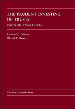 The Prudent Investing of Trusts: Cases and Materials