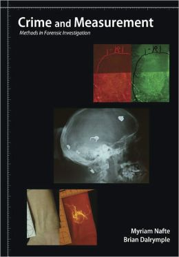Crime and Measurement: Methods in Forensic Investigation