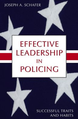Effective Leadership in Policing: Successful Traits and Habits