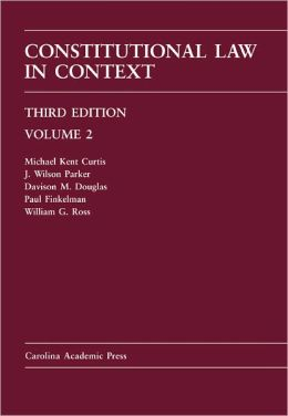 Constitutional Law in Context, Volume 2