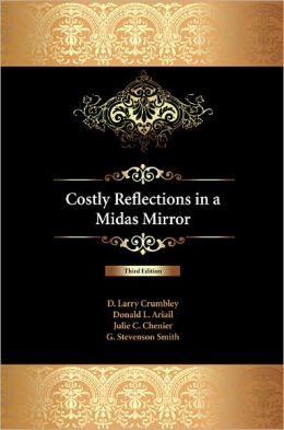 Costly Reflections in a Midas Mirror