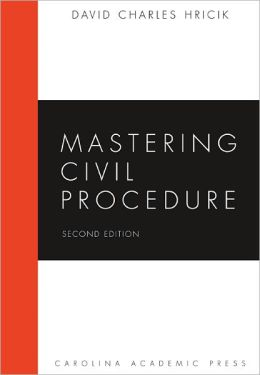 Mastering Civil Procedure