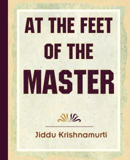 At the Feet of the Master - Krishnamurti