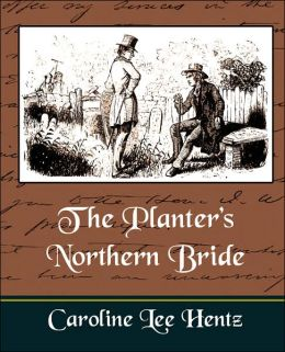 The Planter's Northern Bride