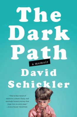 The Dark Path: A Memoir